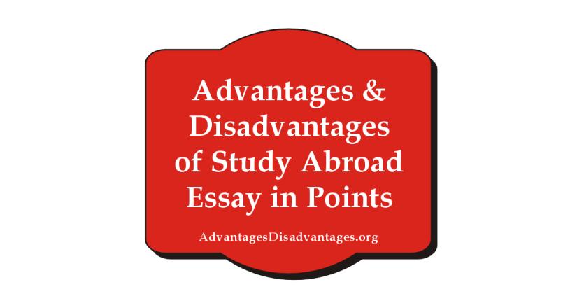 Advantages Disadvantages of Study Abroad
