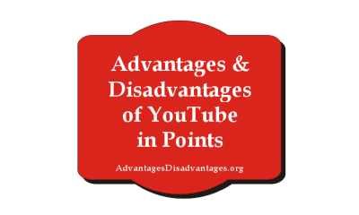 Advantages and Disadvantages of Youtube