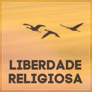 #1 Liberdade Religiosa
