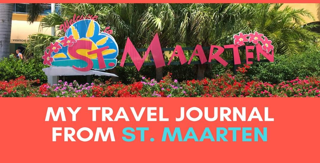 My Travel Journal from St. Maarten