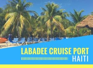 Labadee Cruise Port