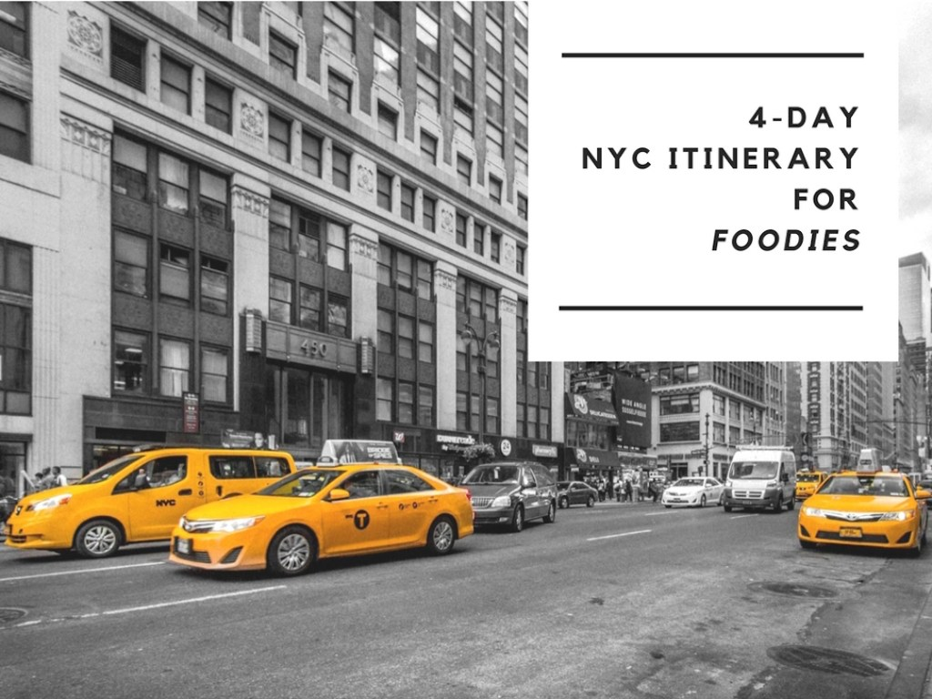 New York City Itinerary for Foodies