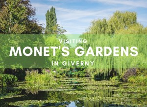 Visiting Monet's Gardens in Giverny