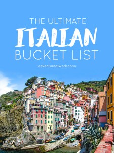 The Ultimate Italian Bucket List