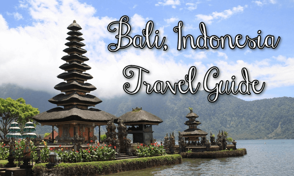 Bali Indonesia Travel Guide things to do
