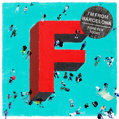 I'm from Barcelona, Forever today