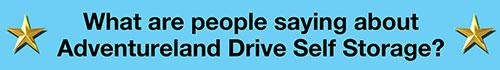 Customer Reviews Adventureland Drive Self-Storage in Altoona IA