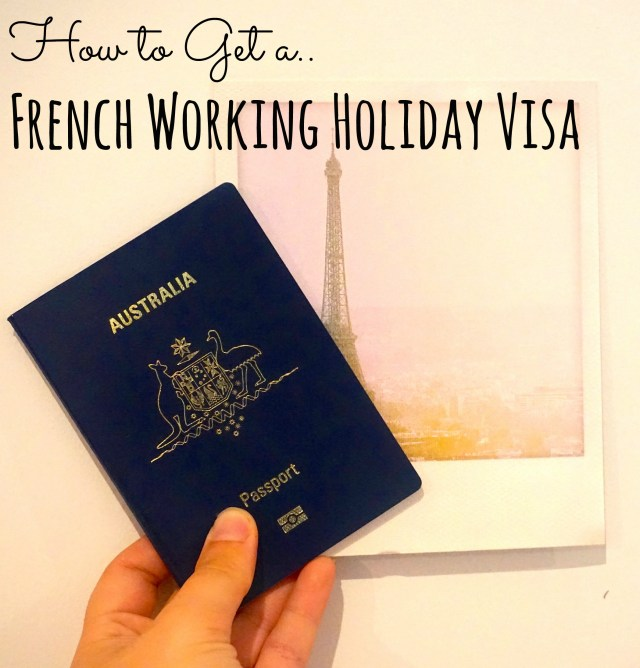 how to get a french working holiday visa