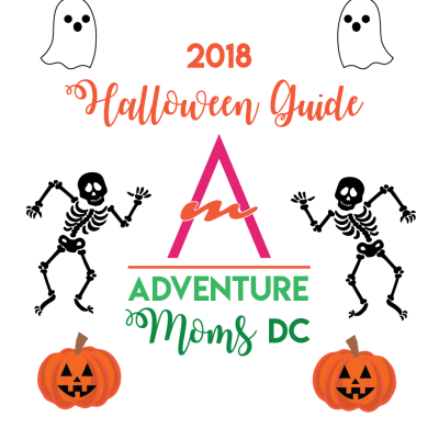 2018 Adventure Moms DC Halloween Guide