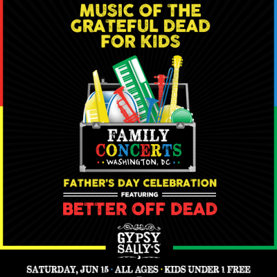 GIVEAWAY: Music of Grateful Dead for Kids Father's Day Celebration