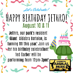 Jethro (the Tortoise) Birthday Celebration at Leesburg Animal Park