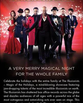 Giveaway: The Illusionists: Magic of the Holidays at The National Theatre