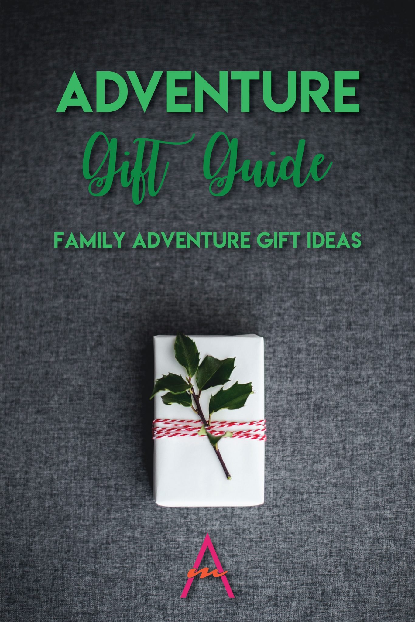 Adventure Gift Guide: Family Adventure Gift Ideas