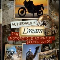 Achievable Dream - Motorcycle Adventure Travel Guide - Gear Up!