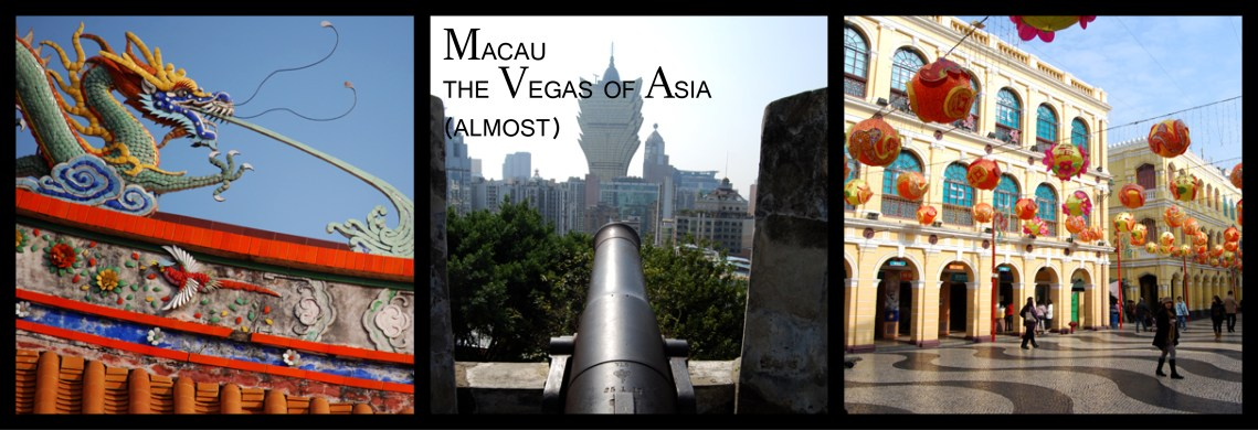 Macau - the Vegas of Asia (almost)