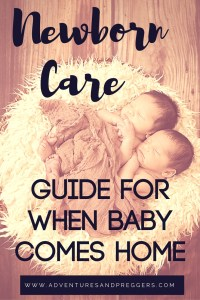Newborn Care Guide for when baby comes home