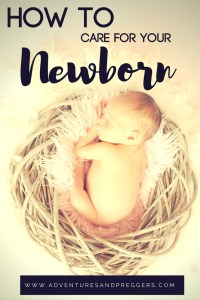 How to Care for your Newborn