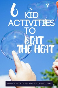 Kid activities to beat the heat.  Summer activities for kids on those hot summer days. Click to read more!