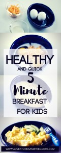 Healthy and Quick 5 Minute Breakfast for Kids - If your in a hurry to run out the door, this is for YOU! Ditch the Pop-tarts and whip up this 5 Minute breakfast for your kids before school. Click to read how!