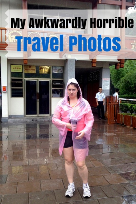 My Horribly Awkward Travel Photos
