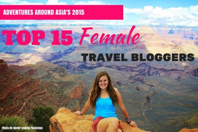 2015's Top 15 Female Travel Blogs