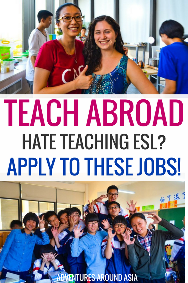 Do you want to teach abroad but don't want to teach English? There are plenty of incredible expat jobs where you can work abroad without teaching esl. Let me show you how to do it! #teachabroad #expat #china #travel #teaching