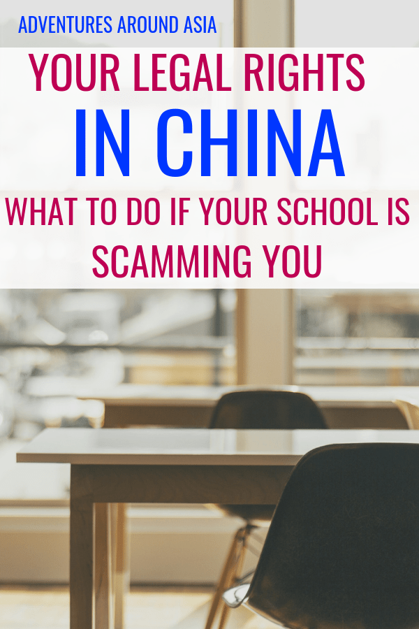 How do you keep from getting scammed while teaching abroad in China? Here's what to do if your Chinese school isn't paying on time. Know your legal rights in China and don't get scammed abroad. #China #teachabroad #expat #scam