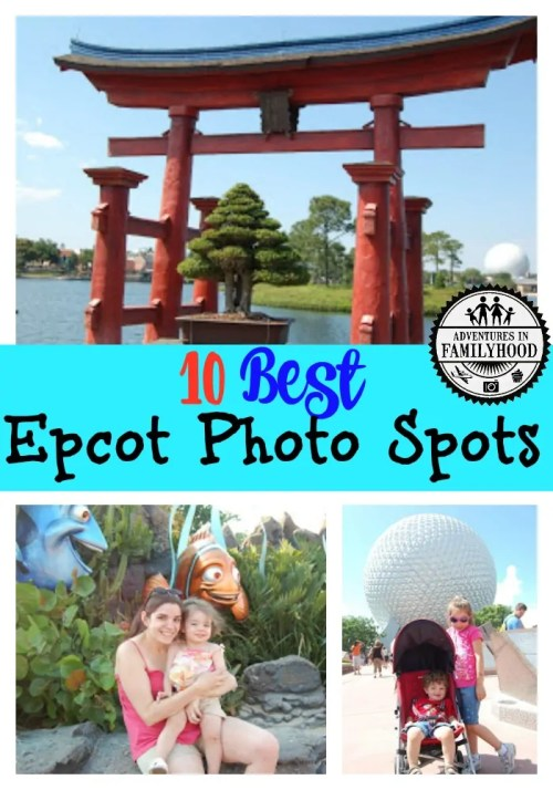 10 Epcot Photo spots to help you capture the perfect family photo.