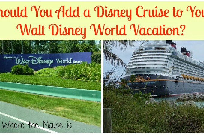 Adding on a Disney Cruise to your WDW Vacation