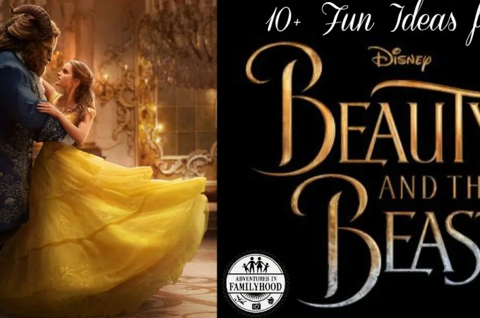10+ Fun Ideas to Get Excited for Beauty and the Beast