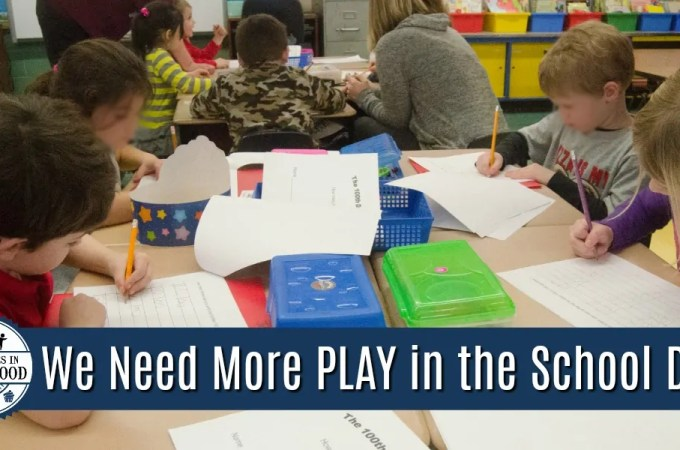 We Need More Play in the School Day