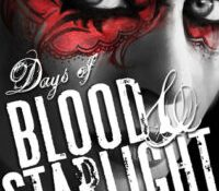 Review: Days of Blood and Starlight