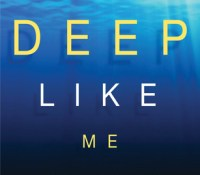 Deep Like Me: Book Review