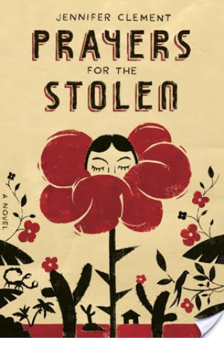Book Review: Prayers For The Stolen by Jennifer Clement