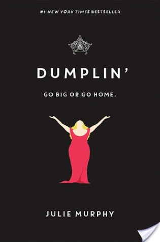 Dumplin' (Dumplin', #1) by Julie Murphy