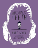 Graphic Novel Review- Everything Is Teeth by Evie Wyld