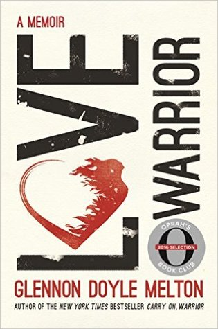 Book Review: Love Warrior by Glennon Doyle Melton