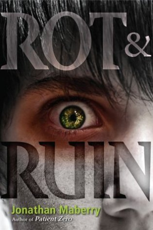 Book Review: Rot & Ruin (Rot & Ruin #1) by Jonathan Maberry