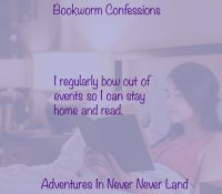 Bookworm Confessions: I Bow Out of Events So I Can Stay Home and Read
