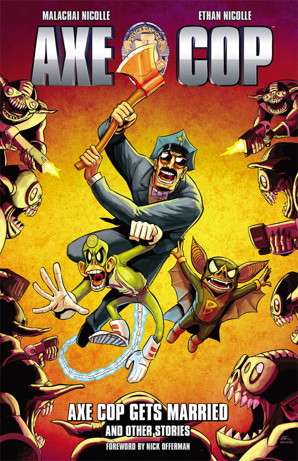 axe-cop-volume-5-axe-cop-gets-married-and-other-stories-tpb-cover