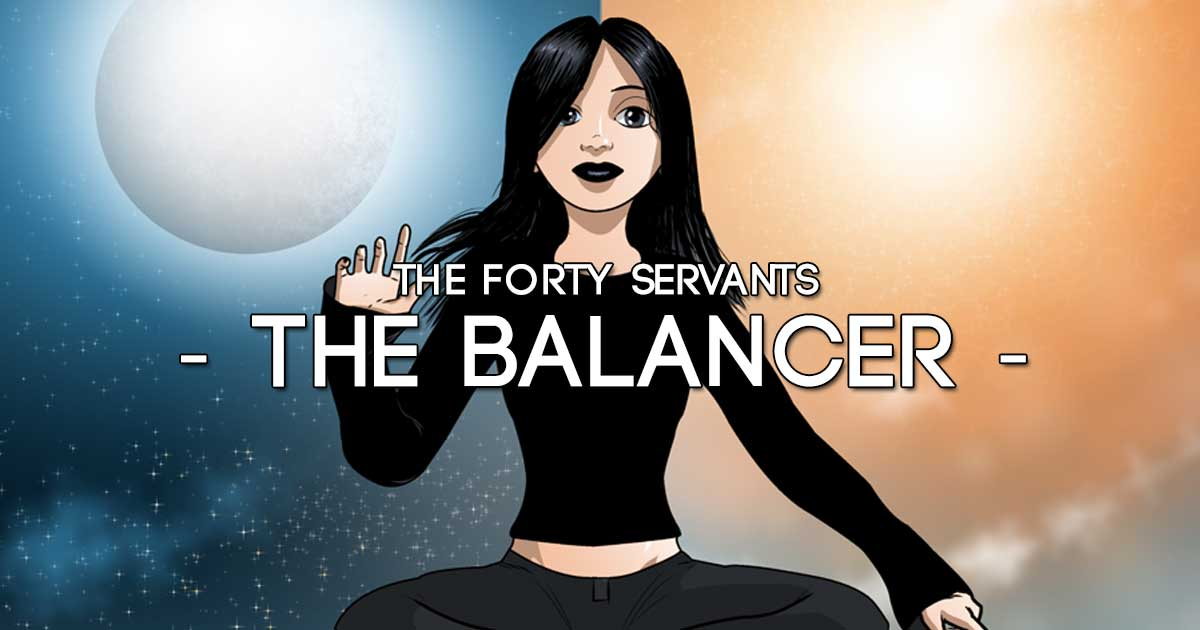 THE BALANCER - Forty Servants
