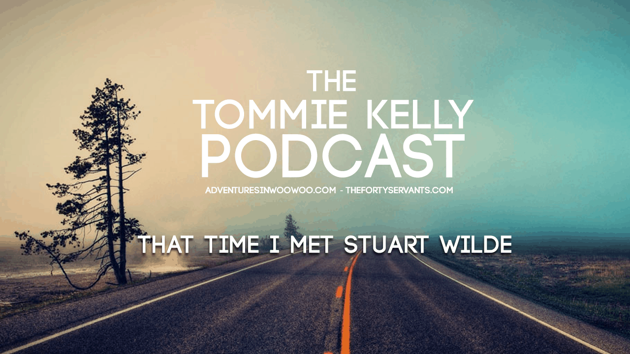 That Time I Met Stuart Wilde