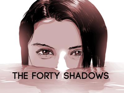 The Forty Shadows