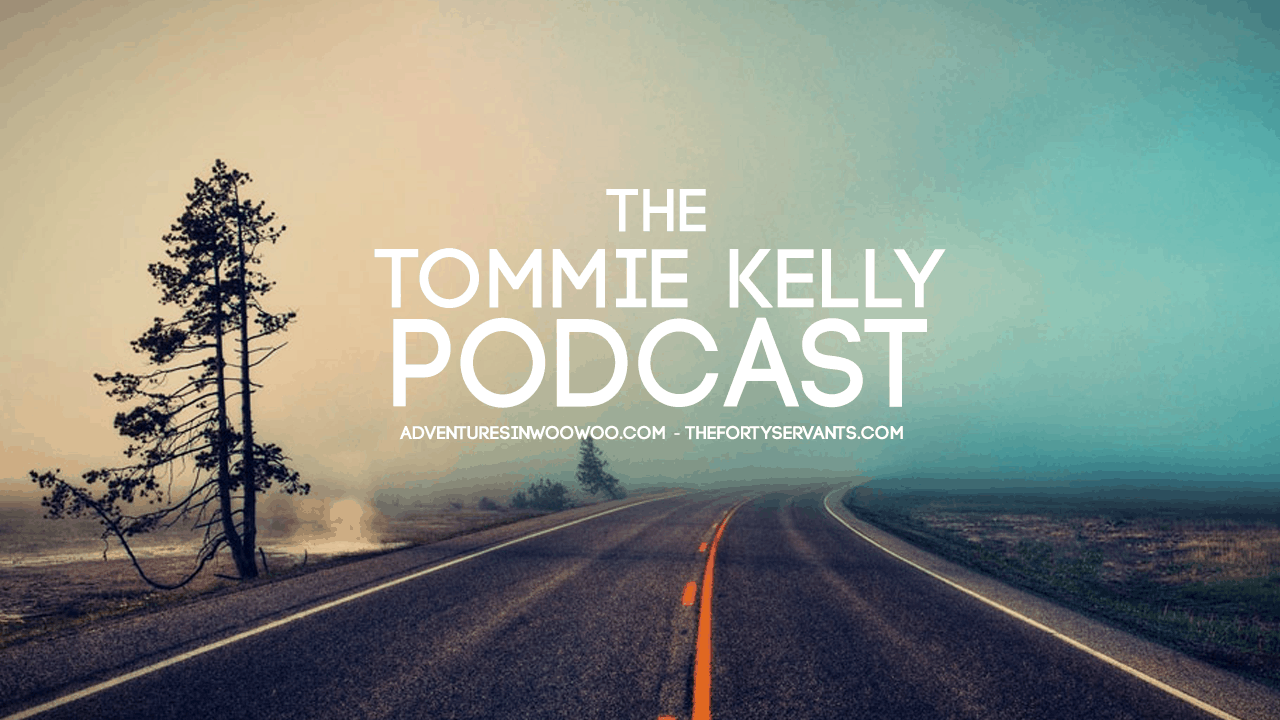 Tommie Kelly Podcast
