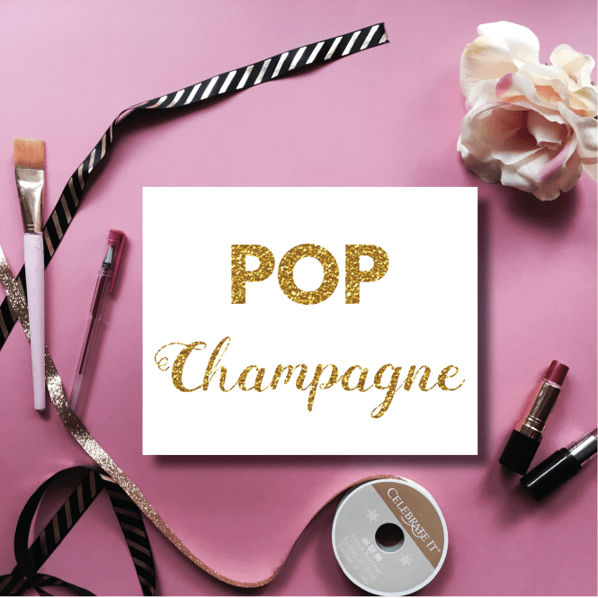 Pop Champagne, perfect printable for your New Years drink table or bar!