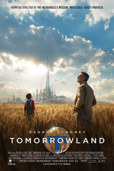 The new trailer and poster for Disney's TOMORROWLAND