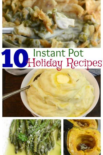 10 Holiday Instant Pot Must Have Recipes