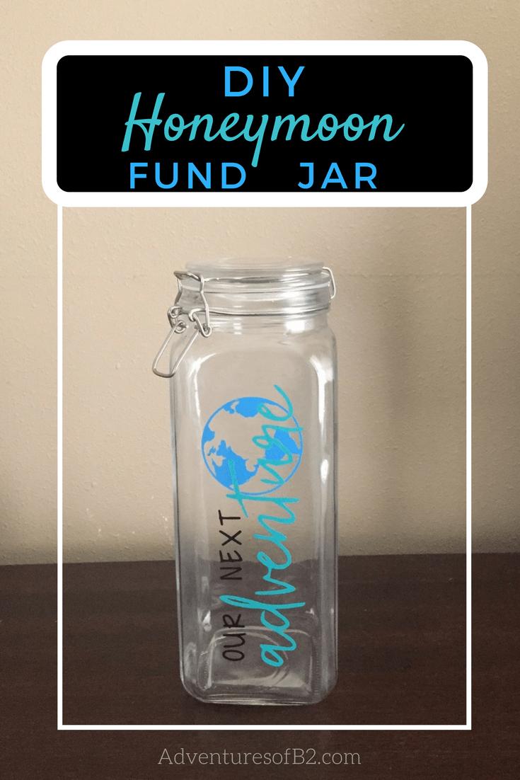 Diy Honeymoon Savings Jar Adventures Of B2