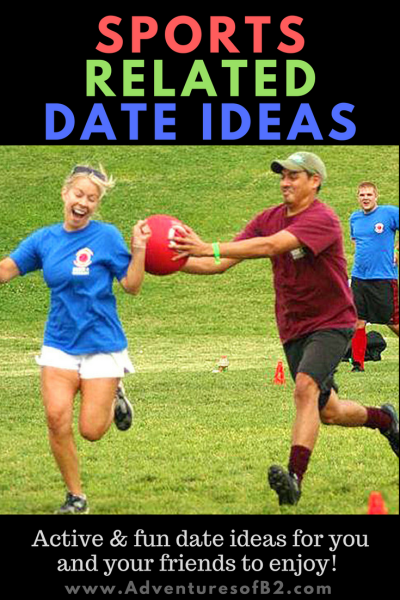 BEST sports related Date Ideas for couples who loves being active. play as a couple or with a group of friends! - Adventures of B2