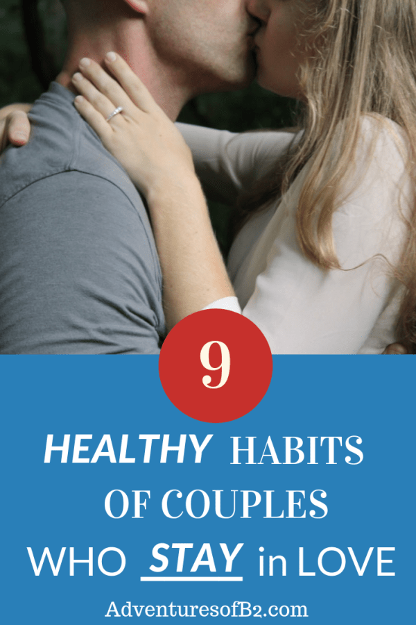 9 healthy habits of couples who fell in love and stayed in love. Learn how to keep your marriage strong by following these great tips #relationshipadvice #marriage #love